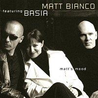 Matt Bianco, Basia – Matt's Mood