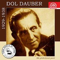 Dol Dauber se svým orchestrem – Historie psaná šelakem - Dol Dauber: Má překrásná paní