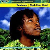 Bushman – Nyah Man Chant