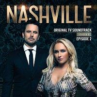 Nashville Cast – Nashville, Season 6: Episode 2 [Music from the Original TV Series]