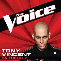 Tony Vincent – Faithfully [The Voice Performance]
