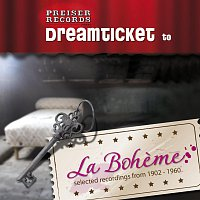 Enrico Caruso, Jussi Bjorling, Fritz Wunderlich, Mirella Freni, Marcel Wittrisch – Dreamticket to LA BOHEME