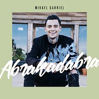 Mikael Gabriel – Abrakadabra [Vain Elamaa Kausi 5]