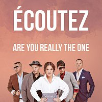 Ecoutez! – Are You Really The One