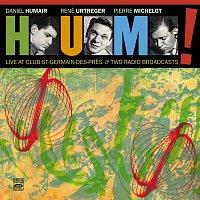 René Urtreger, Pierre Michelot, Daniel Humair – H.U.M.! Live at Club Saint-Germain-des-Prés & Two Radio Broadcasts