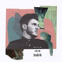 ADAM BUBIK – Czy to ja