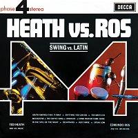 Ted Heath & His Music, Edmundo Ros & His Orchestra – Heath Vs Ros [Swing Vs Latin]