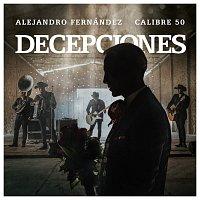 Alejandro Fernández, Calibre 50 – Decepciones