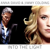 Anna David & Jimmy Colding – Into the Light