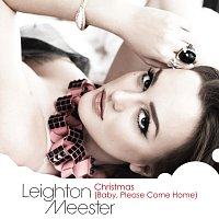 Leighton Meester – Christmas (Baby, Please Come Home)