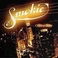 Smokie – On The Wire
