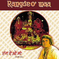 Narendra Chanchal – Rangde O' Maa