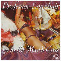Professor Longhair – Go To The Mardi Gras
