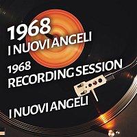 I Nuovi Angeli – I Nuovi Angeli - 1968 Recording Session