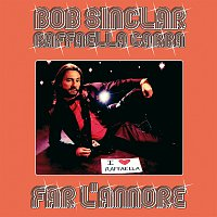 Bob Sinclar, Raffaella Carra – Far L'Amore