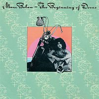 Marc Bolan – The Beginning of Doves (Deluxe Expanded Edition)