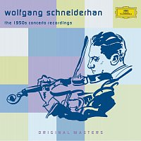 Wolfgang Schneiderhan – The 1950s Concerto Recordings