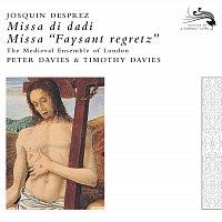 The Medieval Ensemble Of London, Peter Davies, Timothy Davies – Josquin des Pres: Missa faisant regretz; Missa di dadi