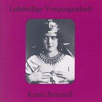 Karin Branzell – Lebendige Vergangenheit - Karin Branzell