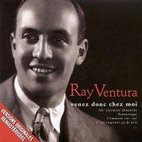 Ray Ventura – venez donc chez moi