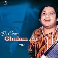 Ghulam Ali – In Concert  Vol. 2  ( Live )