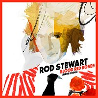Rod Stewart – Blood Red Roses [Deluxe Version] – CD