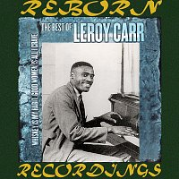 Leroy Carr – Whiskey Is My Habit, Women Is All I Crave The Best of Leroy Carr (HD Remastered)