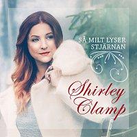 Shirley Clamp – Sa milt lyser stjarnan