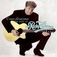 Ricky Skaggs – Country Gentleman: The Best Of Ricky Skaggs