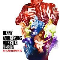 Benny Anderssons Orkester, Helen Sjoholm, Tommy Korberg – Mitt hjarta klappar for dig