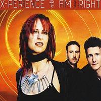 X-Perience – Am I Right