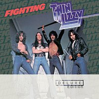 Thin Lizzy – Fighting [Deluxe Edition]