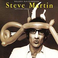 Steve Martin – Let's Get Small