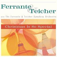 Ferrante & Teicher – Christmas Is So Special
