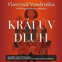 Jan Hyhlík – Hříšní lidé Království českého - Králův dluh (MP3-CD)