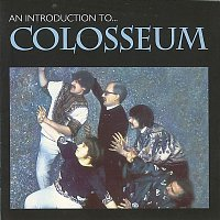 Colosseum – Introduction To