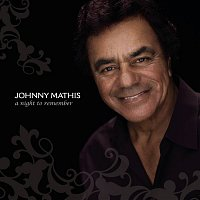 Johnny Mathis – A Night To Remember