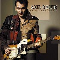 Axel Bauer – La désintégrale