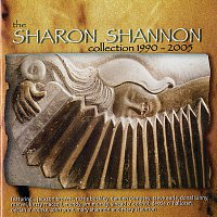 Sharon Shannon – The Sharon Shannon Collection 1990-2005