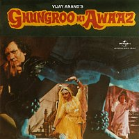 Rahul Dev Burman – Ghungroo Ki Awaaz [Original Motion Picture Soundtrack]