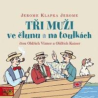 Oldřich Vízner, Oldřich Kaiser – Jerome: Tři muži ve člunu a na toulkách
