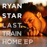 Ryan Star – Last Train Home EP