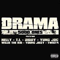 Drama – 5000 Ones