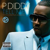 P. Diddy – Tell Me (feat. Christina Aguilera)