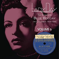 Billie Holiday & Her Orchestra – Lady Day: The Complete Billie Holiday On Columbia - Vol. 6