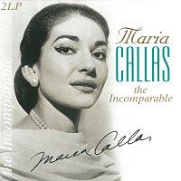 Maria Callas – The Incomparable