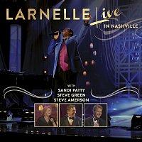 Larnelle Harris – Live In Nashville [Live]