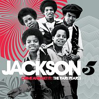 Jackson 5 – Come And Get It: The Rare Pearls