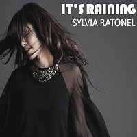 Sylvia Ratonel – It's Raining [International Version]
