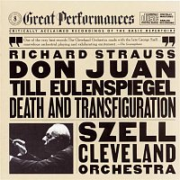 George Szell, The Cleveland Orchestra, Richard Strauss – Strauss: Til Eulenspiegel's Merry Pranks, Op. 28, Don Juan, Op. 20, and Death and Transfiguration, Op. 24